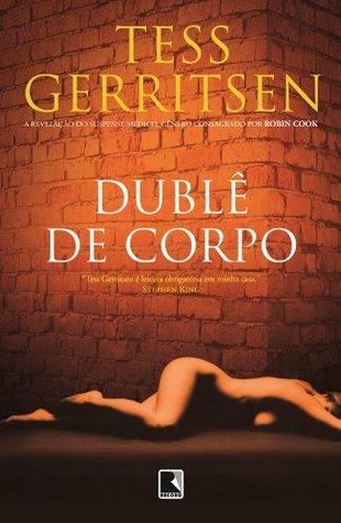 Dublê De Corpo (Rizzoli & Isles #4)...