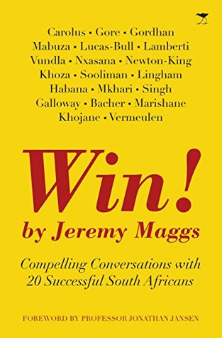 WIN! – Compelling Conversations with 20 Successful South Africans