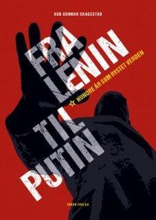 Fra Lenin til Putin: hundre år som rystet verden