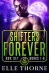 Shifters Forever Box Set (Shifters Forever, #1-6)