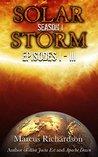 Solar Storm: Book 1: Season 1: Episodes I - III