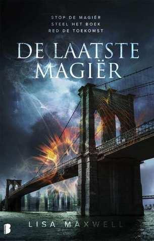 De laatste magiër by Lisa Maxwell