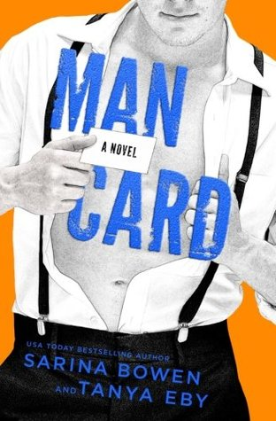 Man Card by Sarina Bowen & Tanya Eby (Man Hands #2)