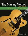 The Missing Method for Guitar, Note Reading in the Open Position (Note Reading Series Book 1)