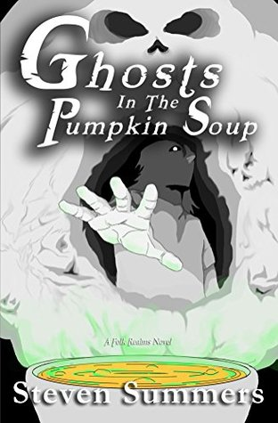 Ghosts in the Pumpkin Soup (Pumpkin Soup Trilogy Book 1)