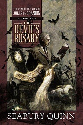 The Devil's Rosary (The Complete Tales of Jules de Grandin, #2)