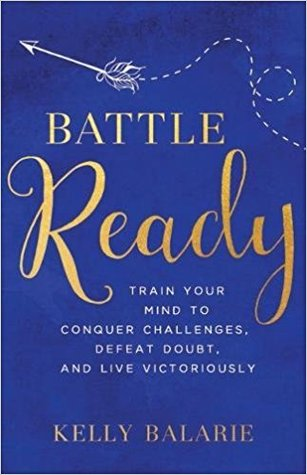 Battle Ready by Kelly Balarie