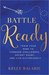 Battle Ready: Train Your Mi...