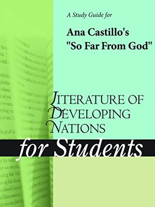 """A Study Guide for Ana Castillo's """"So Far from God"""""""