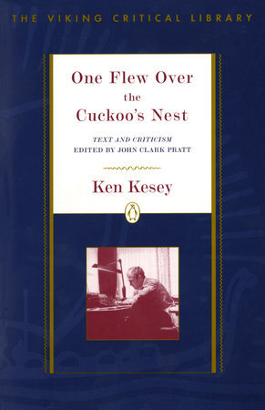 One Flew Over the Cuckoo's Nest: Text and Criticism
