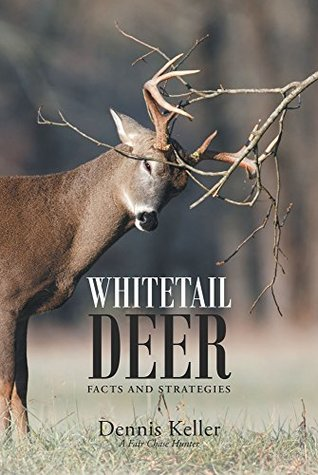 Whitetail Deer Facts and Strategies