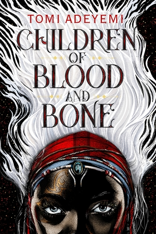 Children of Blood and Bone Tomi Adeyemi book cover