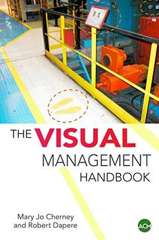 The Visual Management Handbook