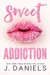 Sweet Addiction (Sweet Addiction, #1)