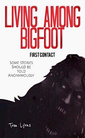 Living Among Bigfoot: First Contact