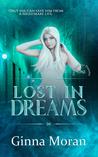 Lost in Dreams (Destined for Dreams, #1)