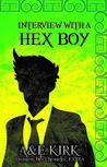 Download ebook Interview with a Hex Boy by A. Kirk