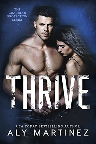 Thrive (Guardian Protection, #2)