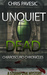 Unquiet Dead by Chris Pavesic