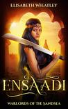Ensaadi (Warlords of the Sandsea, #1)