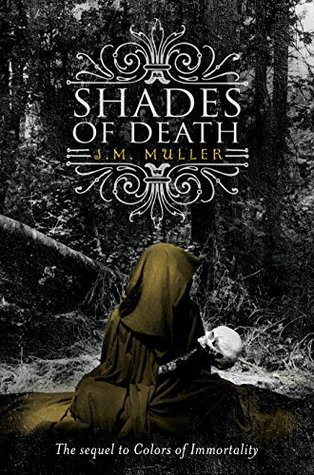 Shades of Death (Colors of Immortality, #2)