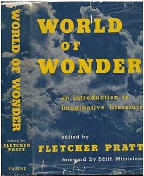 World of Wonder an Introduction to Imaginative Literature