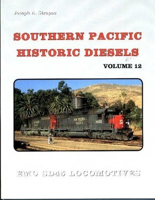 Southern Pacific Historic Diesels: EMD SD45 Locomotives