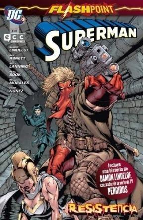 Flashpoint: Superman Resistencia (Especiales Flashpoint: Superman, #1)