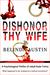 Dishonor Thy Wife