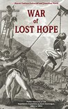 War of Lost Hope: Polish Accounts of the Napoleonic Expedition to Saint Domingue, 1801 to 1804