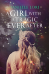 A Girl with a Tragic Ever After (Alyria #3)