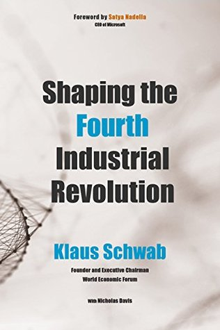 Shaping the Fourth Industrial Revolution