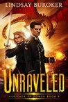 Unraveled (Heritage of Power, #4)