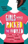 Girls Who Rocked The World