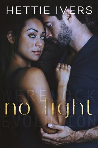 No Light (Werelock Evolution Book 4)