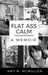 Flat Ass Calm by Amy M. McMullen