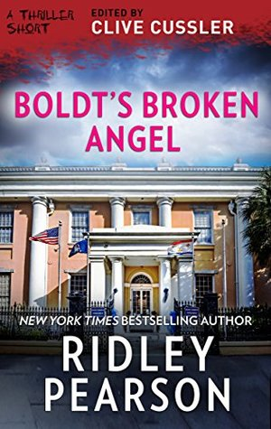 Boldt's Broken Angel (Thriller 2: Stories You Just Can't Put Down)