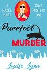 Purrfect Murder (Hazel Hart #1)