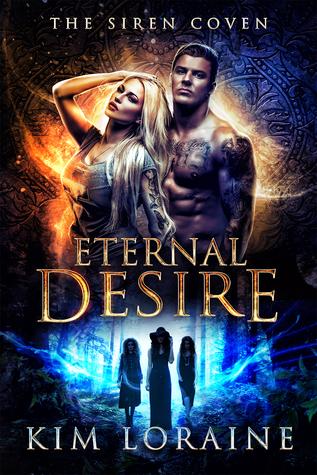 Eternal Desire (Siren Coven, #1)