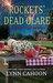 Rockets' Dead Glare (A Tourist Trap Mystery #9.25)