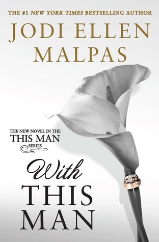 With this man this man 4 by jodi ellen malpas 36234950 fandeluxe Image collections
