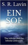 EIN SOF: The Infinite and the Infinite Unknown
