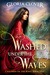 Washed Under the Waves by Gloria  Clover