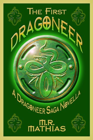 The First Dragoneer by M.R. Mathias