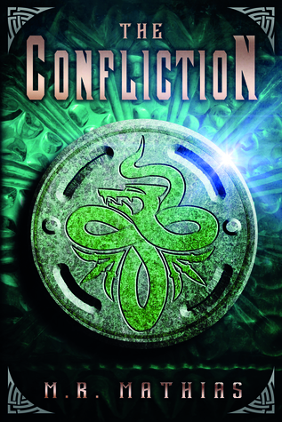 The Confliction by M.R. Mathias