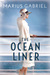 The Ocean Liner by Marius Gabriel