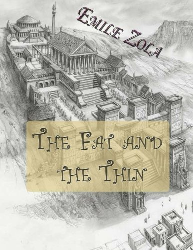 The Fat and the Thin: Le Ventre de Paris