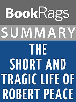Summary & Study Guide: The Short and Tragic Life of Robert Peace