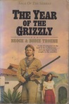 The Year of the Grizzly (Saga of the Sierras, #6)