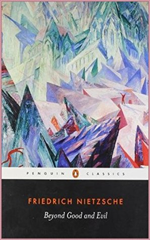 Beyond Good and Evil [Penguin classics] (Annotated)